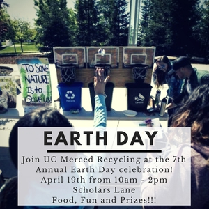 UC Merced's 1st Annual Earth Month Celebration