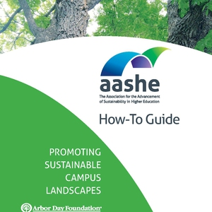 How-to Guide: Promoting Sustainable Campus Landscapes