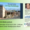 Beyond LEED: Living Buildings Earth Week Lecture