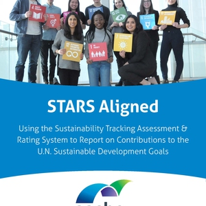 STARS Aligned: Using the Sustainability Tracking Assessment & Rating System to Report on Contributions to the U.N. Sustainable Development Goals