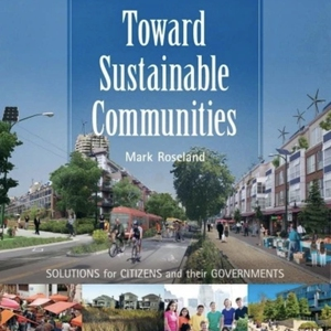 Toward Sustainable Communities: Solutions for Citizens and Their Governments, 4th edition
