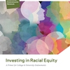 Investing in Racial Equity: A Primer for College & University Endowments