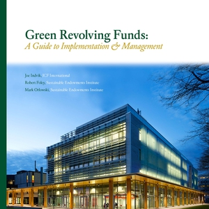 Green Revolving Funds: A Guide to Implementation & Management