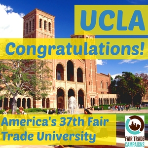 UCLA is the Largest Public University in the U.S. to achieve Fair Trade Status