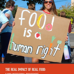 The Real Impact of Real Food: 8 Ways Institutional Procurement is Building Real Food Economy