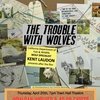 The Trouble With Wolves Flier