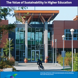 Beyond the Right Thing to Do: The Value of Sustainability in Higher Education