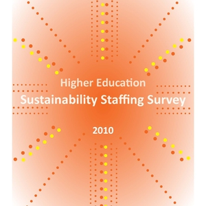 2010 Higher Education Sustainability Staffing Survey
